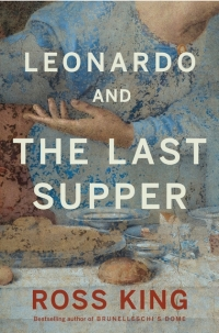 ross-king-leonardo-and-the-last-supper